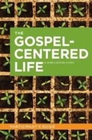The Gospel-Centered Life