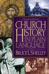 Church History in Plain English