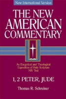1-2 Peter & Jude (NAC) by Thomas R. Schriener