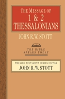 1 & 2 Thessalonians (TBST) by John Stott