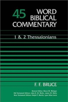 1 & 2 Thessalonians (WBC) by F.F. Bruce
