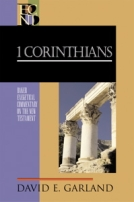 1 Corinthians (BECNT) by David Garland