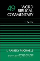 1 Peter (WBC) by J. Ramsey Michaels