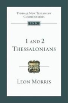 1 & 2 Thessalonians (TNTC) by Leon Morris