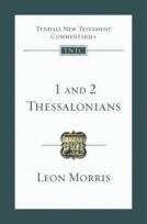 1 & 2 Thessalonians (TNTC) by Leon Morris