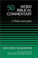 2 Peter & Jude (WBC) by Richard J. Bauckham