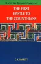 The First Epistle to Corinthians (BNTC) by C.K. Barrett