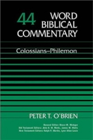 Colossians - Philemon (WBC) by Peter T. O'Brien