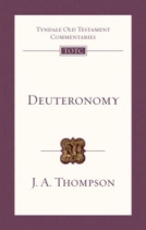Deuteronomy (TOTC) by J.A. Thompson