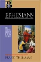 Ephesians (BECNT) by Frank Thielman