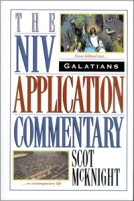 Galatians - NIV Application Commentary by Scott McKnight