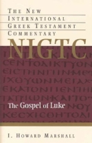 Gospel of Luke: A Commentary (NIGTC) by I. Howard Marshall