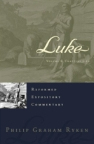 Luke (2 Vols) Reformed Expository Commentary by Philip Ryken