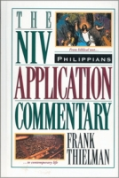 Philippians - NIV Application Commentary by Frank Thielman