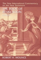 The Book of Revelation (NICNT) by Robert H. Mounce