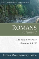 Romans: An Expository Commentary by James Montgomery Boice