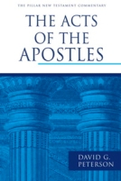 The Acts of the Apostles (Pillar New Testament Commentary) by David G. Peterson