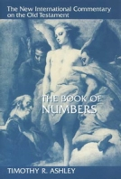 The Book of Numbers (NICOT) by Timothy R. Ashley