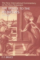 The Epistle to the Hebrews (NICNT) by F.F. Bruce