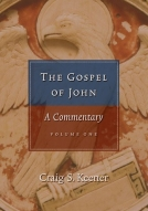 The Gospel of John by Craig Keener