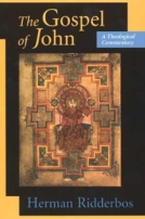 Gospel of John: A Theological Commentary by Herman Ridderbos