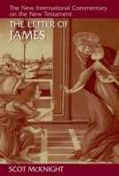 The Letter of James (NICNT) by Scot McKnight