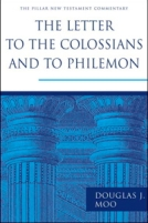 The Letters to the Colossians and to Philemon (PNTC) by Douglas Moo