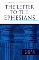 The Letter to the Ephesians (PNTC) by Peter O'Brien