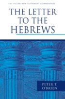 The Letter to the Hebrews (PNTC) by Peter T. O'Brien