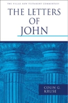The Letters of John (PNTC) by Colin Kruse