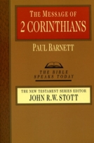 The Message of 2 Corinthians (TBST) by Paul Barnett