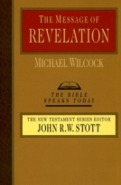 The Message of Revelation (BST) by Michael Wilcock