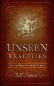 Unseen Realities Heaven, Hell, Angels and Demons