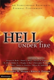 Hell Under Fire: Modern Scholarship Reinvents Eternal Punishment