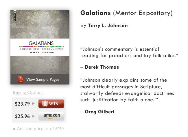Galatians (A Mentor Expository Commentary) (Hardcover) by Terry Johnson