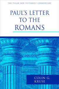 Paul's Letter to the Romans (Pillar New Testament Commentary)