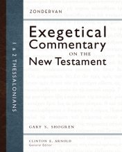 Zondervan Exegetical Commentary 1-2 Thessalonians